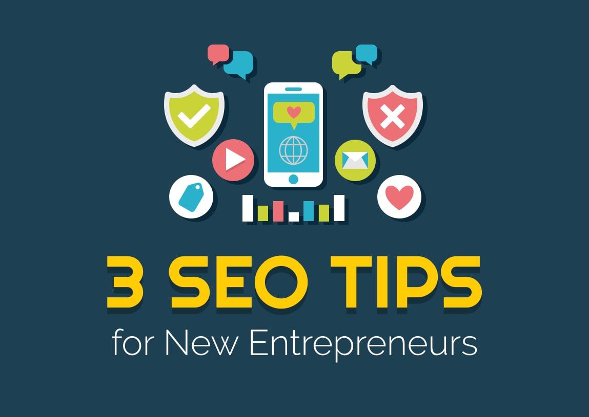 3 SEO Tips for New Entrepreneurs