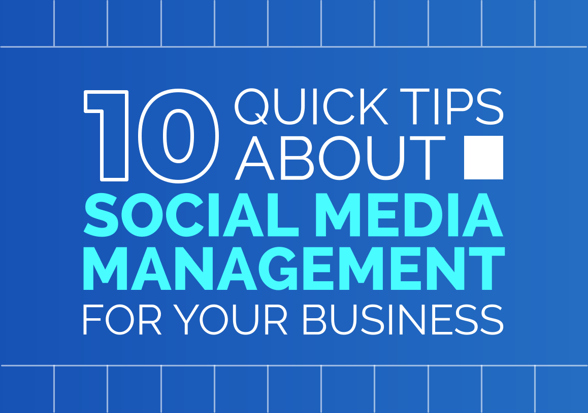 10 Quick Tips About Social Media Management for Your Business